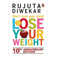 Dont Lose Your Mind, Lose Your Weight to Bhopal