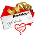 Pantaloons offering vouchers for beloved mother. to Hyderabad